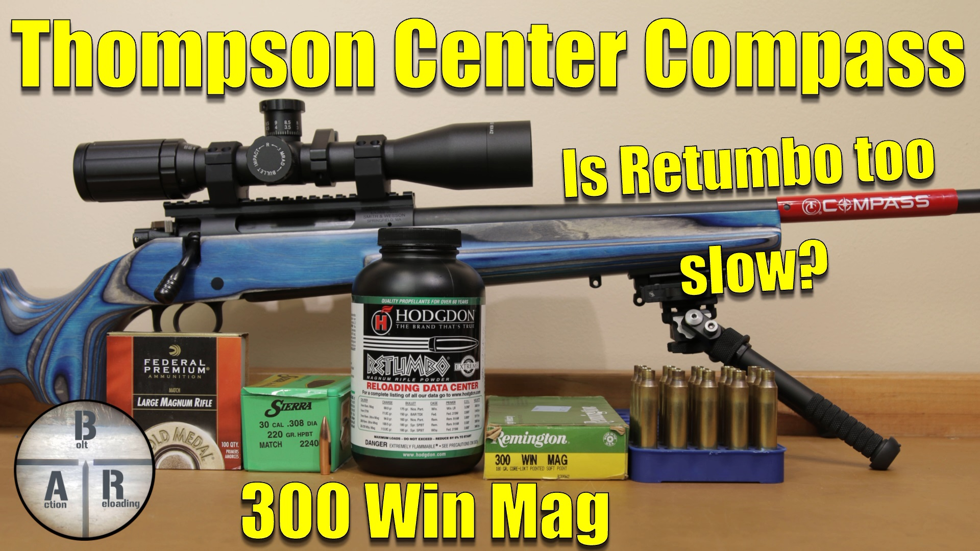 Thompson Center Compass - 300 Win Mag - 220 SMK with Reloder