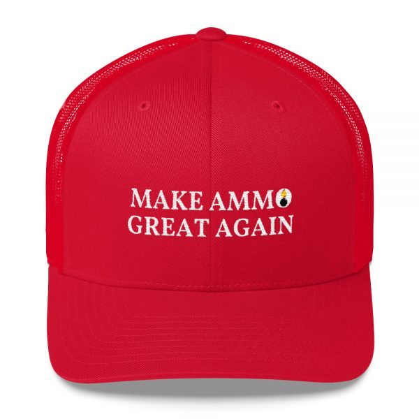 Make Ammo Great Again Trucker Cap 1