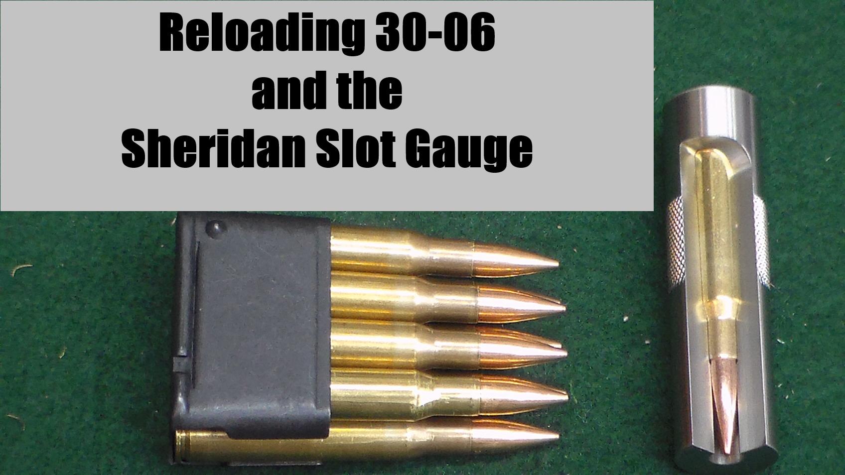 reloading 3006 sheridan gauge pic