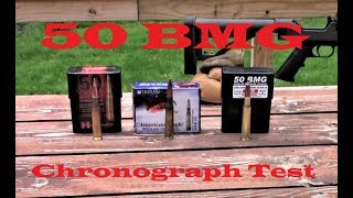 50 BMG Chronograph Test