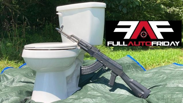 Full Auto Friday! AK-47 vs Toilet 🚽💩