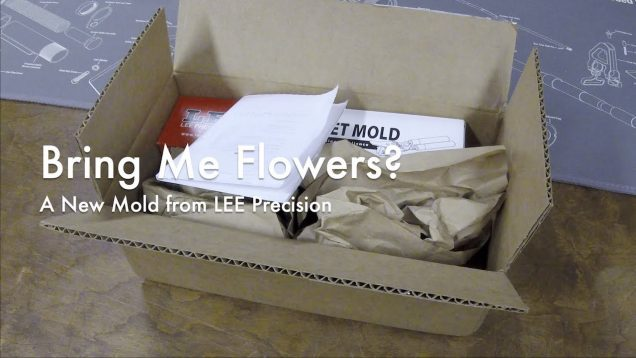 WCChapin | Bring Me Flowers? – A New Mold from LEE Precision