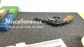 WCChapin | Miscellaneous… A VR to an old Uncle Jim Video