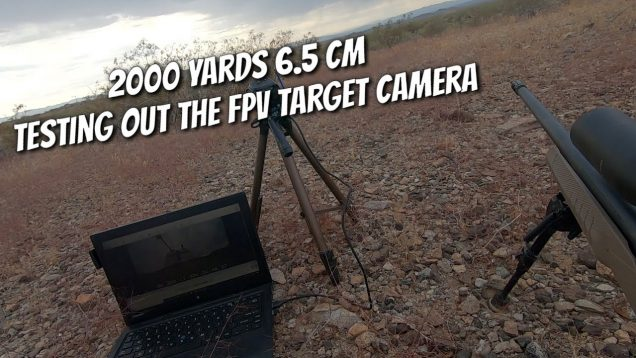 1.13 Miles (2000 yards) 6.5 Creedmoor – DIY Long Range FPV Camera Test