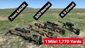 1 Mile Shoot! 7mm SAUM, 6.5 Creedmoor, 300 Norma Mag Head to Head 1,770 Yards
