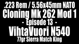 .223 Rem – 77gr Sierra Match King with VihtaVuori N540