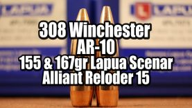 308 Win – AR-10 – Lapua Scenar 155 & 167gr with RL 15