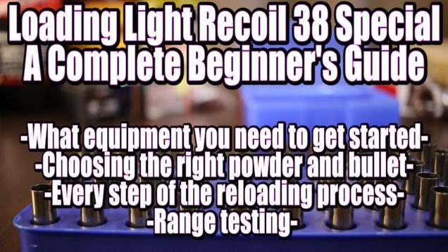 38 Special – Loading Light Recoil Ammo