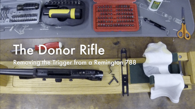 The Donor Rifle - Removing the Trigger from a Remington 788 2