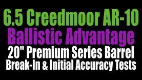 Ballistic Advantage 20″ Premium Series AR-10 Barrel – 6.5 Creedmoor