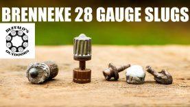 BRENNEKE 28 GAUGE SLUGS – Making the 28 more versatile