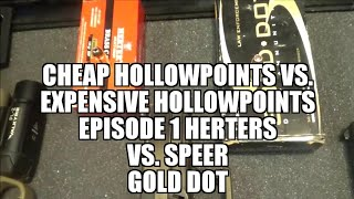 Cheap vs. Expensive 9mm Hollowpoints: Episode 1 Herters vs Speer Gold Dot