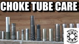 Choke Tube Care