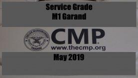 CMP SERVICE GRADE M1 GARAND – MAY 2019