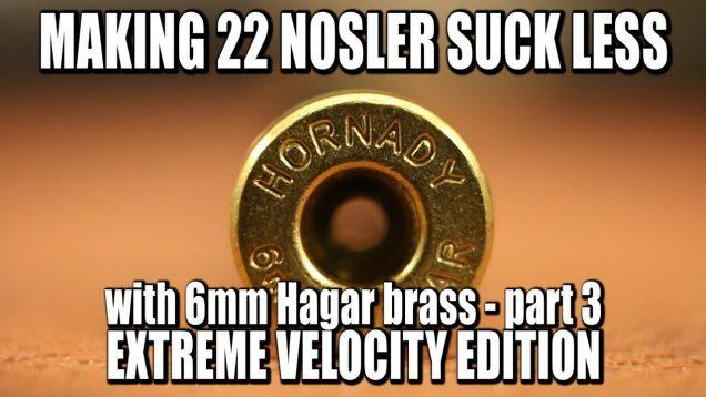 Fixing 22 Nosler - 22 Nosgar - Part 3 36