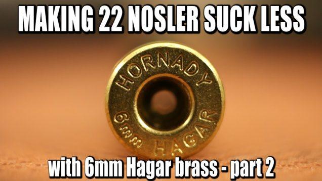 Fixing 22 Nosler - 22 Nosgar - Part 2 38