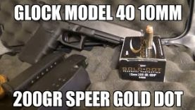 Glock 40 10mm 200gr Speer Gold Dot Review