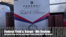 How Many Times Can You Load Federal Field & Range? – We Review