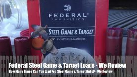 How Many Times Can You Load Federal Game & Target Hulls? – STEEL EDITION!