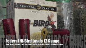 How Many Times Can You Load Federal Hi-Bird Hulls? – We Review