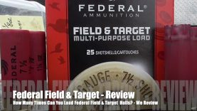 How Many Times Can You Load Federal Field & Target Hulls? – We Review