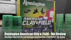 How Many Times Can You Load Remington American Clay & Field? – We Review