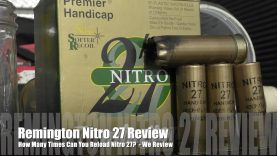 How Many Times Can You Load Remington Nitro 27 Hulls? – We Review