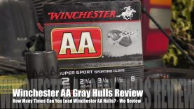 How Many Times Can You Load Winchester AA ? – GRAY HULL EDITION!