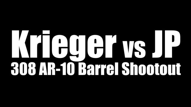 Krieger vs JP 308 AR-10 Barrel Shootout 18