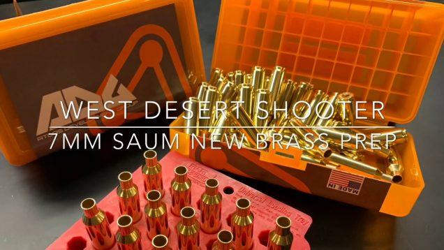 New Brass Prep 7mm SAUM!