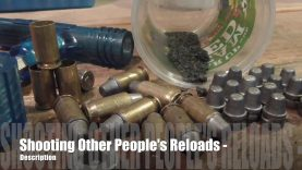 Shooting Other People's Reloads? – Quick Tips