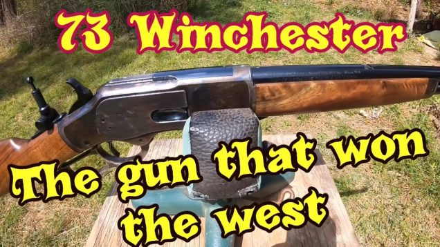 The 73 Winchester, The gun that won the west