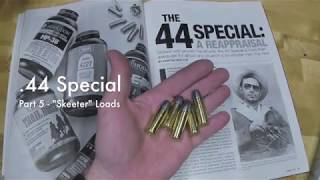 WCChapin | 44 Special – Part 5 – Skeeter Loads