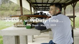 WCChapin | A Date with Dirty Tina – 200 Yard Military Rifle Shoot
