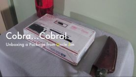 WCChapin | Cobra…Cobra! – Unboxing a Package from Uncle Jim