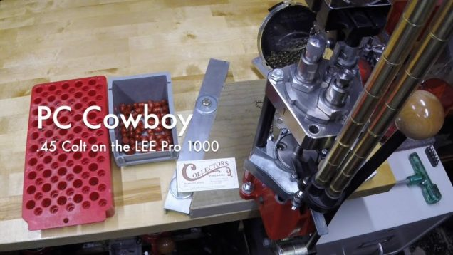 WCChapin | PC Cowboy – 45 Colt on the LEE Pro 1000