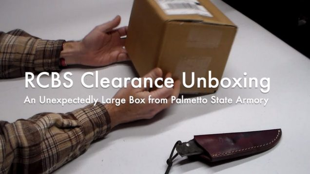 WCChapin | RCBS Clearance Unboxing - An Unexpectedly Large Box from Palmetto State Armory 35