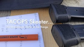 WCChapin | TACOPS Skeeter – An Unwelcome Visitor at the Range