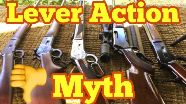 Why I Don't Like Lever Actions, myth? 52