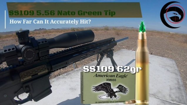 5.56 Green Tip SS109 – What's its Max Range? – Federal XM855BK Test