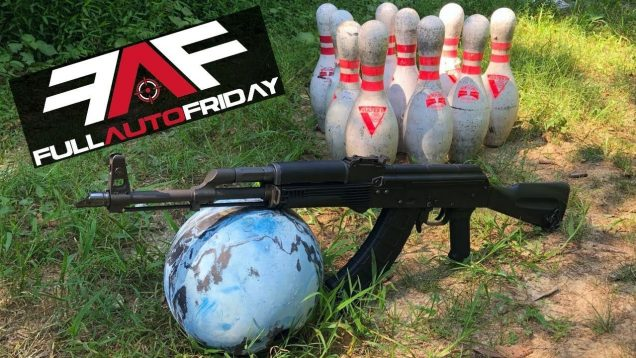 Full Auto Friday! Bowling with an AK-47! 🎳