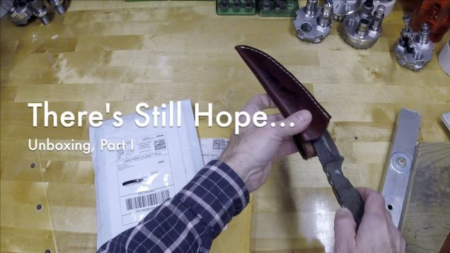 WCChapin | There's Still Hope… Unboxing, Part I