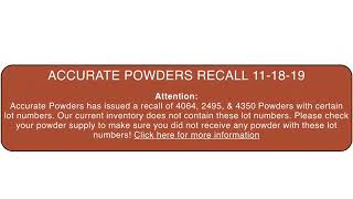 ACCURATE POWDERS RECALL NOTICE 🚨🚨
