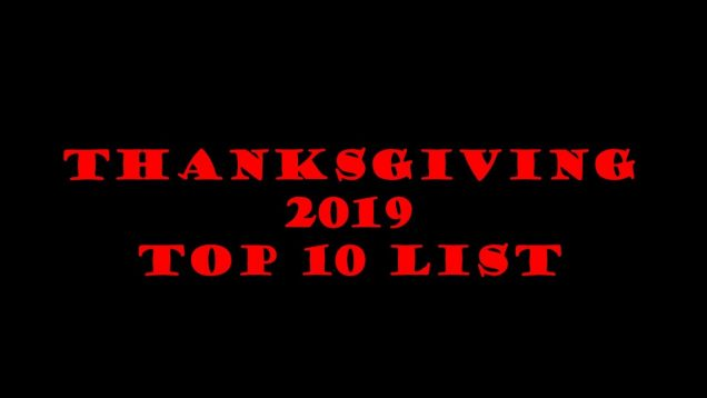 FLT Thanksgiving 2019 Top 10 List