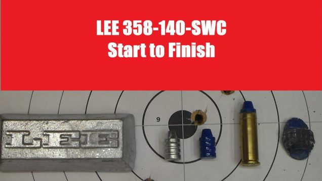 Lee 358-140-SWC Start to Finish