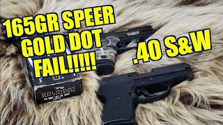 Fail!!! .40 S&W 165gr Speer Gold Dot Review Sig P239 vs Smith and Wesson Shield