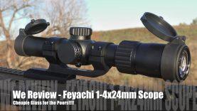 Feyachi 1-4 x24mm – Optics for Us Poors!