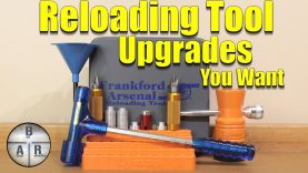 Reloading Tool Upgrades – Tools to speed up and improve your reloading process
