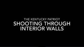 Shooting through interior walls