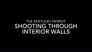Shooting through interior walls